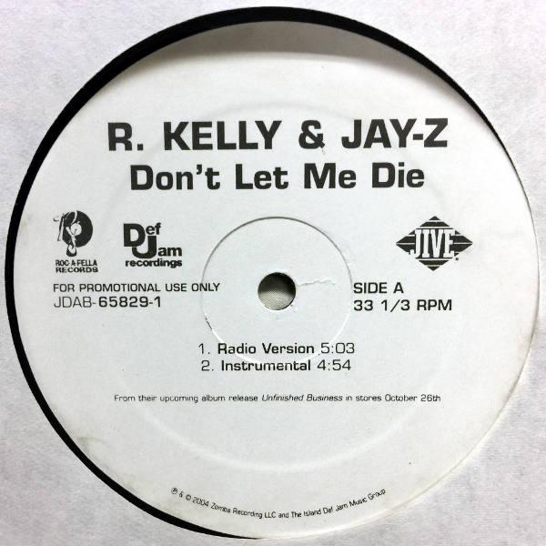 R  Kelly & Jay-Z-Don't Let Me Die