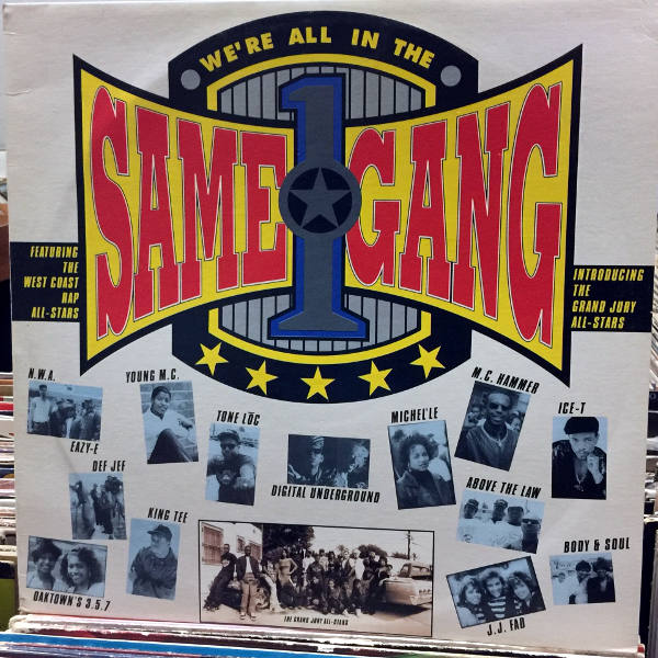 The West Coast Rap All Stars We Re All In The Same Gang