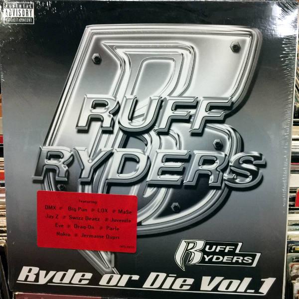 Ruff Ryders-Ryde Or Die Vol  1