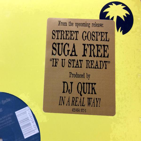 Suga Free-If U Stay Ready